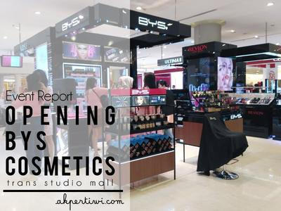 [EVENT REPORT] Opening BYS Cosmetics' Counter di Trans Studio Mall