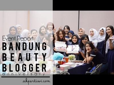 [EVENT REPORT] Bandung Beauty Blogger's 1st Anniversary Luncheon