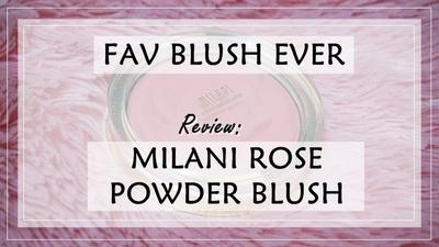 The Love One Drugstore Blush, Milani Rose Powder Blush in Tea Rose