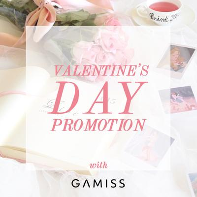 Valentine's Day Promotion with Gamiss