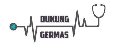 DUKUNG GERAKAN MASYARAKAT HIDUP SEHAT (GERMAS)