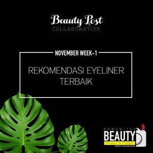 Rekomendasi Eyeliner – Trik dan Tips memilih Eyeliner yang tepat sesuai bentuk mata