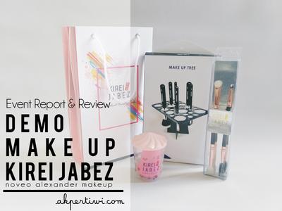 [EVENT REPORT & REVIEW] Demo Makeup with Kirei Jabez & Noveo Alexander Make Up