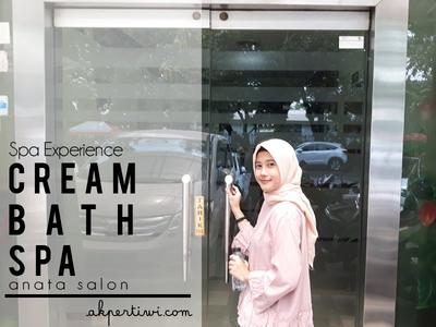 [SPA EXPERIENCE] Creambath Spa Anata Salon Bandung