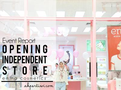 [EVENT REPORT] Grand Launching Emina Cosmetics Independent Store