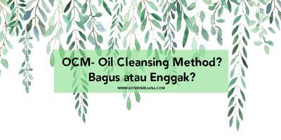 [REVIEW] Mencoba Oil Cleansing Method Menggunakan Folives Cleansing Oil, hasilnya BAGUS banget!
