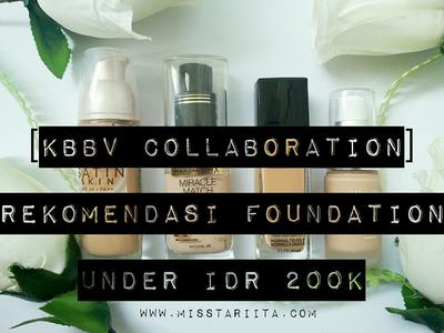 REKOMENDASI FOUNDATION UNDER IDR 200K - KBBV COLLABORATION