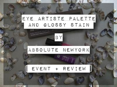 "EYE ARTISTE PALETTE ""Art Of Smoke"" AND GLOSSY STAIN ""Cosmo 04 & Bewitch 10"" BY ABSOLUTE NEW YORK [ EVENT + REVIEW ]"