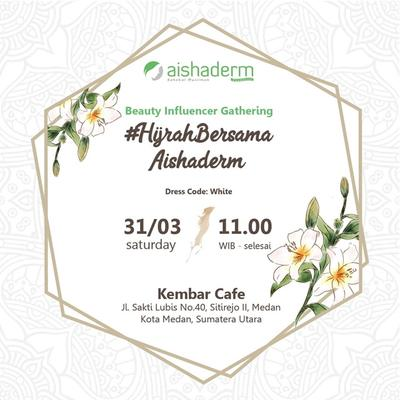 Event : Hijrah Bersama Aishaderm Medan, 31 Maret 2018