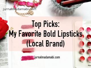 Top Picks: My Favorite Bold Lipsticks (Local Brand)