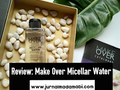 Review: Makeover Micellar Water