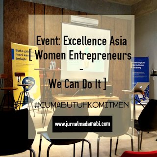 Event: Excellence Asia [Women Entrepreneurs We Can Do It]