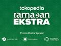 Tips Belanja Hemat saat Ramadan Ekstra di Tokopedia