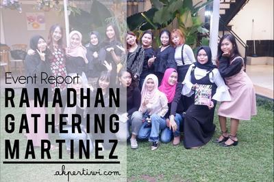 [EVENT REPORT] Ramadhan Gathering With Martinez Cosmetics