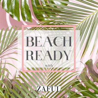 Beach Ready With ZAFUL