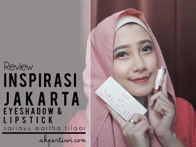[REVIEW] Makeup Natural dengan Sariayu Color Trend 2018 - Inspirasi Jakarta Eyeshadow Kit & Matte Metallic Lipstick