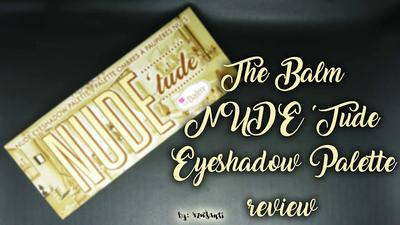 [REVIEW] The Balm Nude 'Tude Eyeshadow Palette