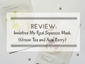 Review: Innisfree My Real Squeeze Mask (Green Tea and Acai Berry)