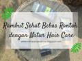 Rambut Sehat Bebas Rontok dengan Natur Hair Care
