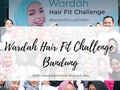 Event Report: Serunya Acara Wardah Hair Fit Challenge di Wardah Beauty House Dago Bandung