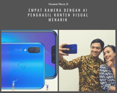 Mendamba Huawei Nova 3i, Smartphone Idaman 2018