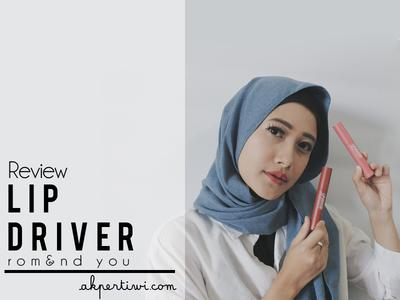 [REVIEW] Romand Lip Driver 04 Dont Stop & 05 Overrev #CharisCeleb