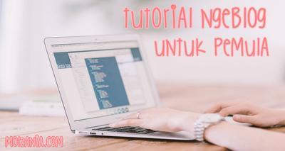 Tutorial Cara Mudah Membuat Blog