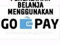 PENGALAMAN BELANJA MENGGUNAKAN GO-PAY