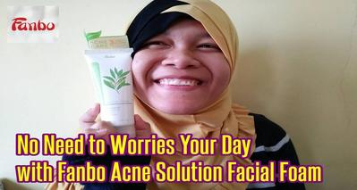[REVIEW] Acne Solution Facial Foam with Tea Tree Oil dari Fanbo Cosmetics
