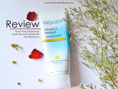 [REVIEW] Wardah Perfect Bright Creamy Foam Brightening + Oil Control