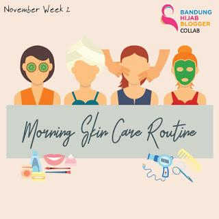 Event: Collab with BHB #MorningSkincareRoutine #November2018