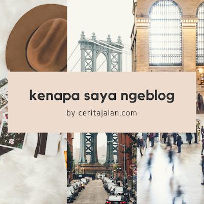 Kenapa Saya Menulis Blog