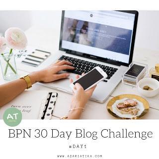 #Day1: Mulai Ngeblog Karena....