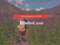 Resolusi 2019, 5 Hal yang Ingin Dilakukan