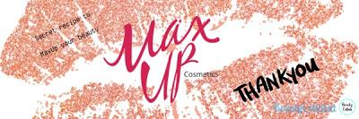 [BEAUTY REVIEW] MAXUP Cosmetics   Secret recipe to MaxUp your beauty