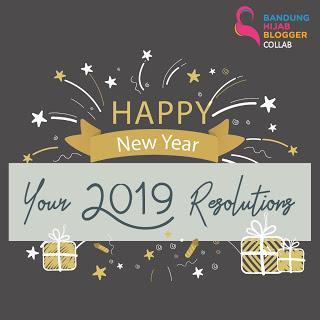Resolusi Di Tahun 2019 | Sukma Putri Cahyawening