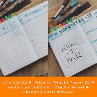 Info Lomba & Peluang Menulis Novel 2019 serta Tips Sakti dari Penulis Novel & Skenario Sakti Wibowo