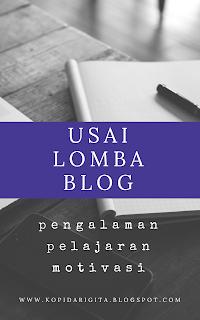 Yang Tertinggal Usai Mengikuti Lomba Blog