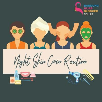 NIGHT SKINCARE ROUTINE | Reviana Shafira