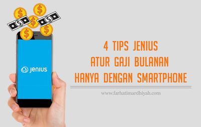 4 Tips Jenius Atur Gaji Bulanan Hanya Dengan Smartphone