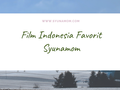 4 Film Indonesia Favorit
