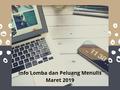 Info Lomba dan Peluang Menulis Maret 2019