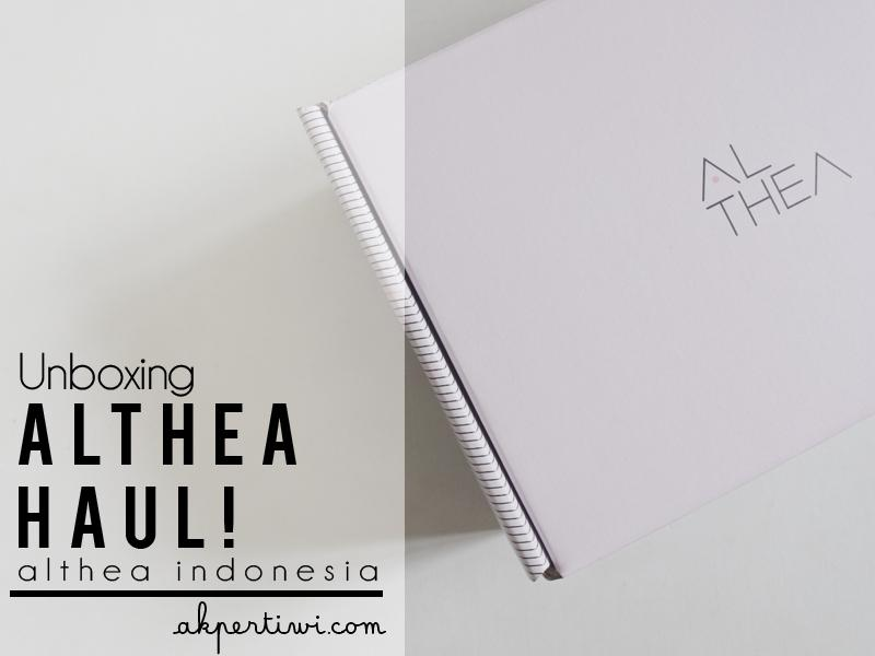 [UNBOXING] Althea Haul! COD Now Available on Althea Indonesia