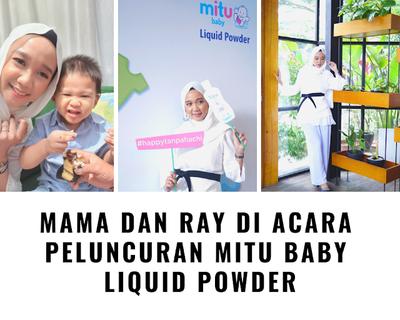 [EVENT] BAYI HARUM TANPA RESIKO GANGGUAN PERNAFASAN DENGAN MITU BABY LIQUID POWDER