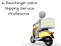 6 Keuntungan Menggunakan Shipping Service Profesional dan Terpercaya, Pengiriman akan Aman