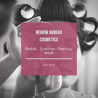 [ REVIEW ] 4 PRODUK AUBEAU COSMETICS