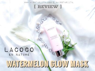 [ REVIEW ] LACOCO WATERMELON GLOW MASK