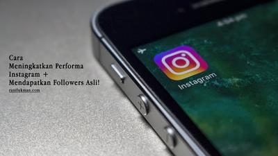 Cara Meningkatkan Performa Instagram