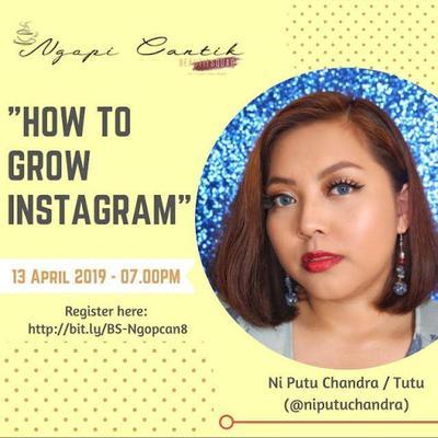 Ngopi Cantik Beautysquad #8 bersama Ni Putu Chandra : How to Grow Instagram