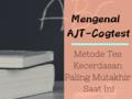 Mengenal AJT CogTest, Metode Tes Kecerdasan Paling Mutakhir Saat Ini